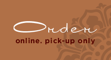 order online. pick-up only